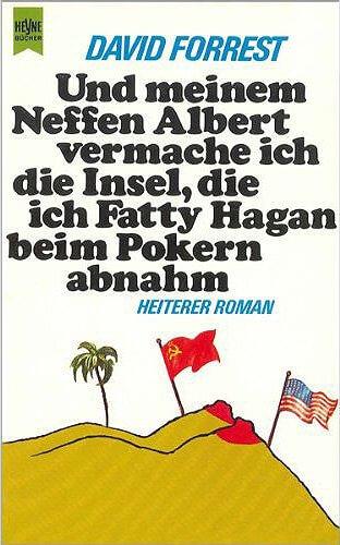 Cover zu David Forrest - Und meinem Neffen Albert vermache ich die Insel, die ich Fatty Hagan beim Pokern abnahm