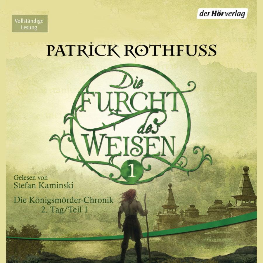Cover zu Patrick Rothfuss - Die Furcht des Weisen 1 (Hörbuch)