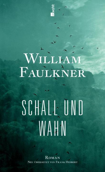 Cover zu William Faulkner – Schall und Wahn