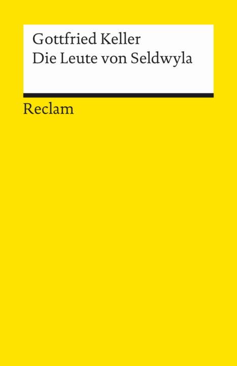 Cover zu Gottfried Keller – Die Leute von Seldwyla