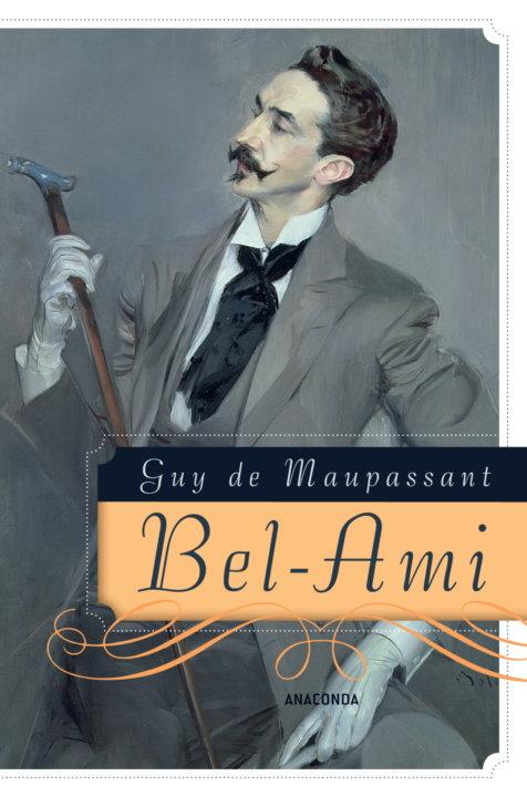 Cover zu Guy de Maupassant –  Bel-Ami