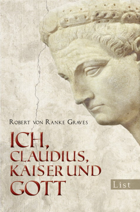 Cover zu Robert von Ranke Graves – Ich Claudius. Kaiser und Gott