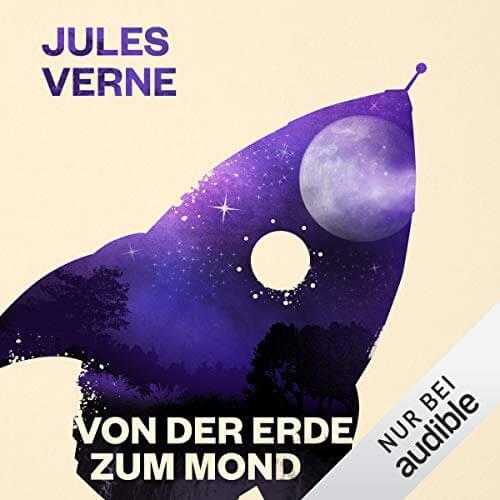 Cover zu Jules Verne - Von der Erde zum Mond (Hörbuch)