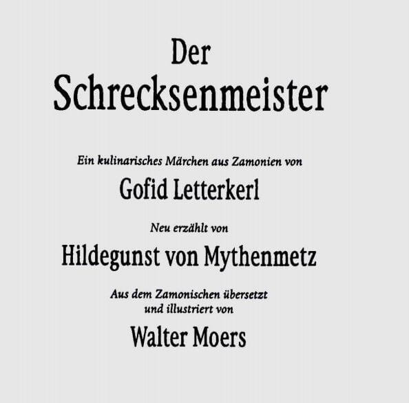 Die Titelseite von Der Schrecksenmeister. Walter Moers inszeniert ein Spiel mit vier Autoren.