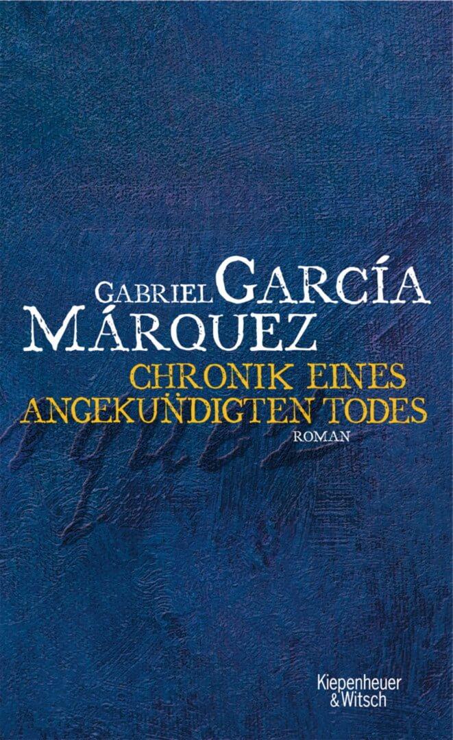 Cover zu Gabriel Garcia Marquez – Chronik eines angekündigten Todes